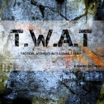 T.W.A.T. - Official Movie Poster